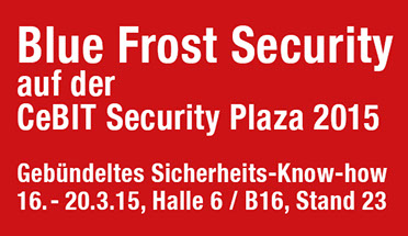 Blue Frost Security auf der CeBIT Security Plaza 2015